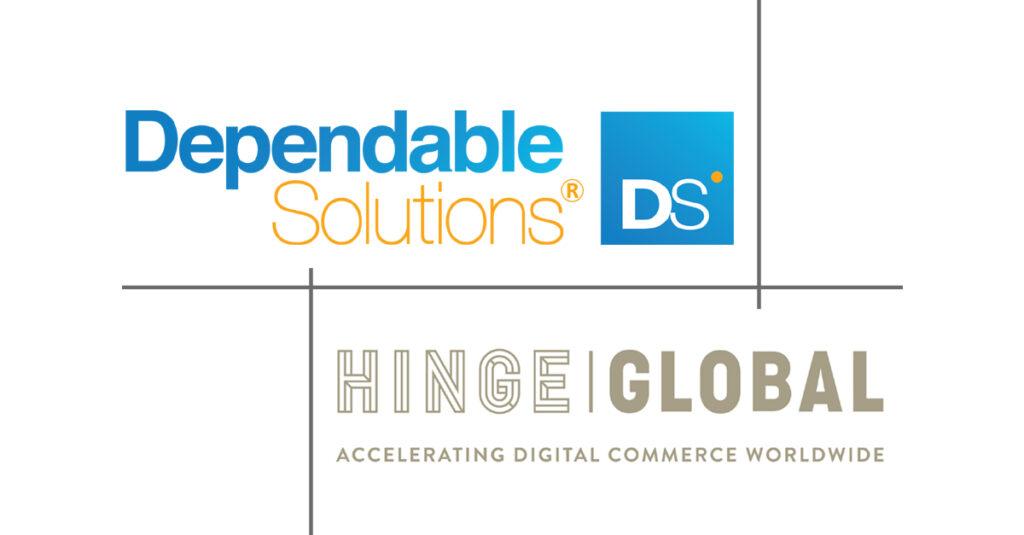 Dependable Solutions Hinge Global partnership